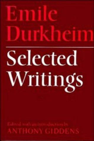 Selected writings by Émile Durkheim
