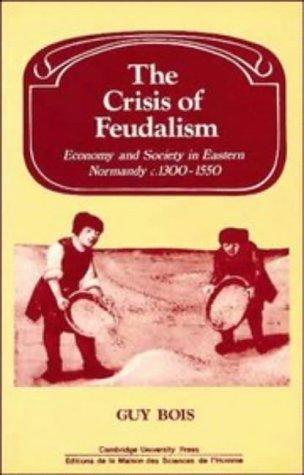 The crisis of feudalism by Guy Bois