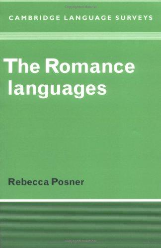 The romance languages by Rebecca Posner