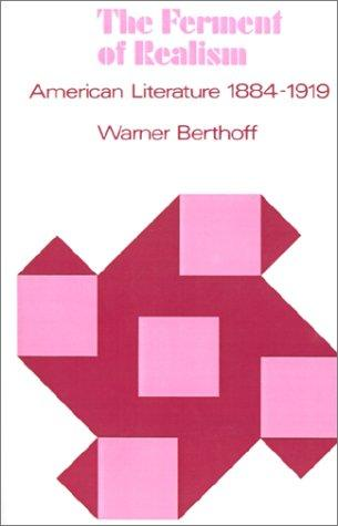 The ferment of realism by Warner Berthoff