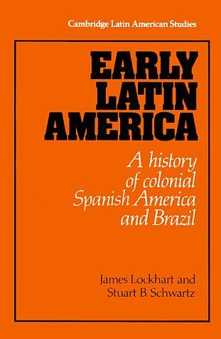 Early Latin America by James Lockhart