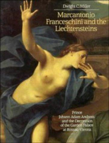 Marcantonio Franceschini and the Liechtensteins by Dwight C. Miller