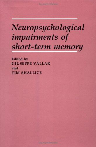 Neuropsychological impairments of short-term memory by
