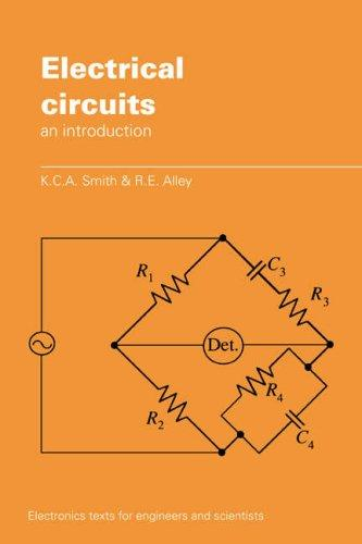 Electrical circuits by K. C. A. Smith