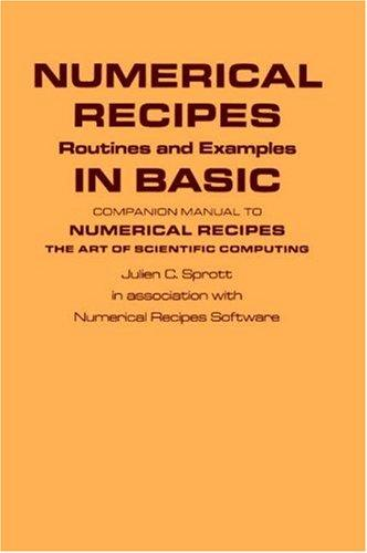 Numerical recipes by Julien C. Sprott