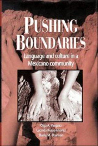 Pushing boundaries by Olga A. Vasquez