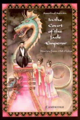 In the court of the Jade Emperor by Rosalind Kerven
