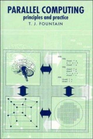 Parallel Computing by T. J. Fountain