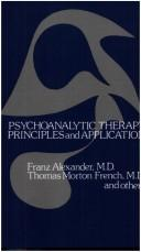 Psychoanalytic therapy by Alexander, Franz