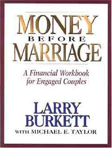 Money before marriage by Larry Burkett