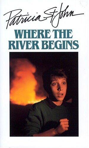 Where the river begins by Patricia St John
