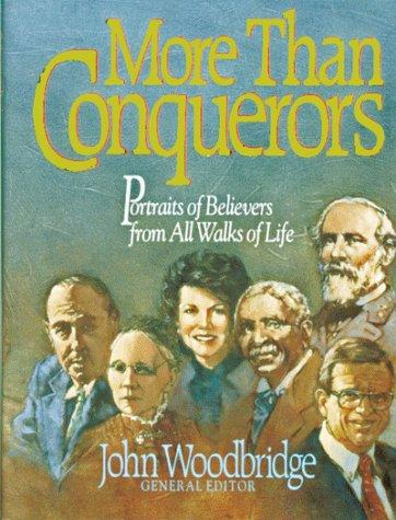 More than conquerors by [John D. Woodbridge, general editor].