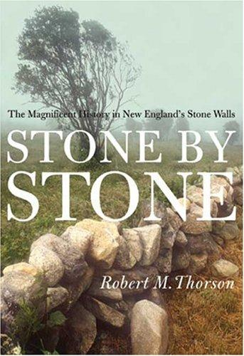 Stone by Stone by Robert Thorson