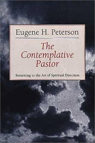 Contemplative Pastor by Peterson, Eugene