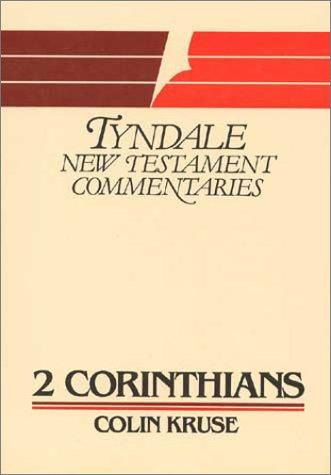 Second Epistle of Paul to the Corinthians by Colin G. Kruse