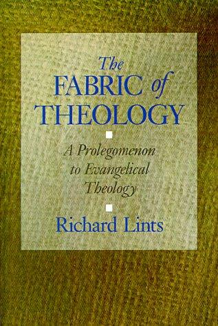 The Fabric of Theology by Richard Lints