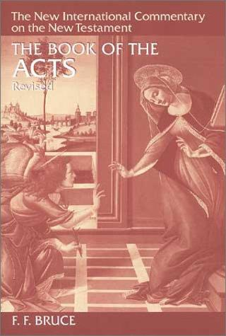 Book of the Acts, Revised (NICNT) by Bruce, F. F.