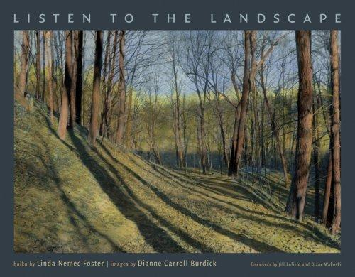 Listen to the Landscape by Linda Nemec Foster