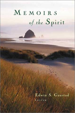 Memoirs of the Spirit by Edwin S. Gaustad