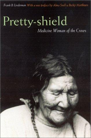 Image 0 of Pretty-shield: Medicine Woman of the Crows (Second Edition)