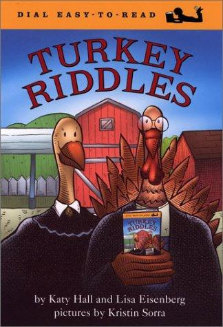 Turkey Riddles (Easy-to-Read, Dial) by Katy Hall
