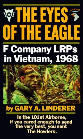 The eyes of the eagle by Gary A. Linderer
