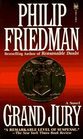 Grand Jury by Philip Friedman