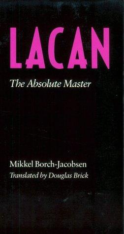 Lacan by Mikkel Borch-Jacobsen