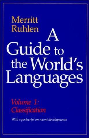 A guide to the world's languages by Merritt Ruhlen