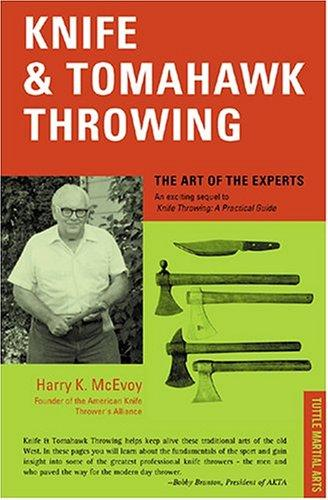 Knife and Tomahawk Throwing by Harry K. McEvoy