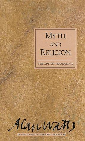 Myth and religion by Alan Watts