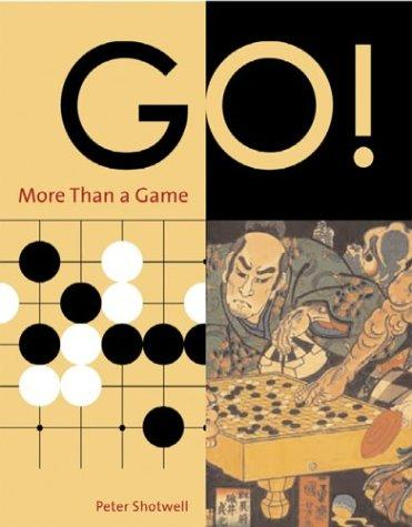 Go by Peter Shotwell, Huiren Yang, Sangit Chatterjee