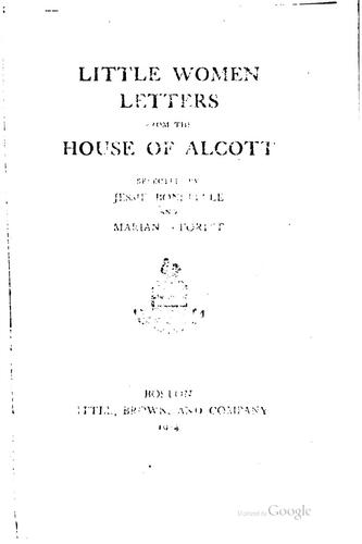 Little women letters from the house of Alcott by Jessie Bonstelle
