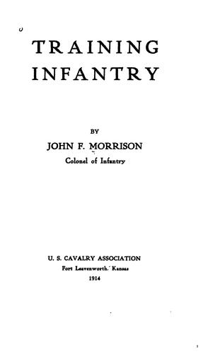 Training infantry by John Frank Morrison