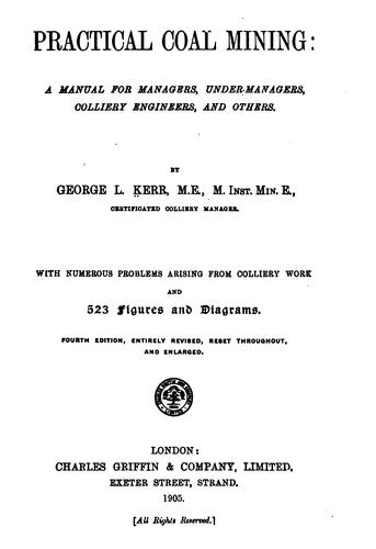 Practical coal-mining by George L. Kerr