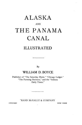 Alaska and the Panama canal by William Dickson Boyce