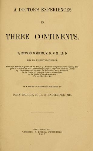 A doctor's experiences in three continents by Warren, Edward