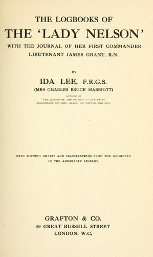 The logbooks of the 'Lady Nelson,' by Ida Lee