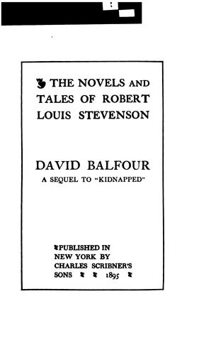 David Balfour by Robert Louis Stevenson