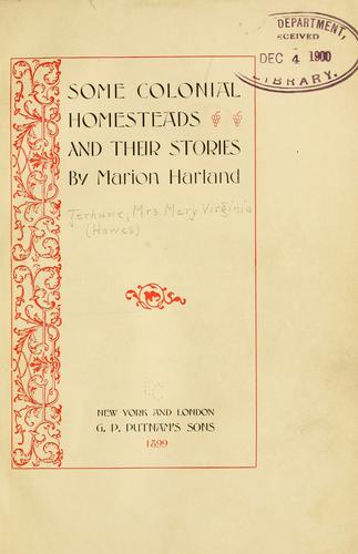 Some colonial homesteads and their stories