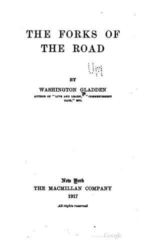 The forks of the road by Washington Gladden