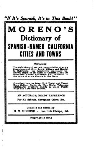 Moreno's dictionary of Spanish-named California cities and towns