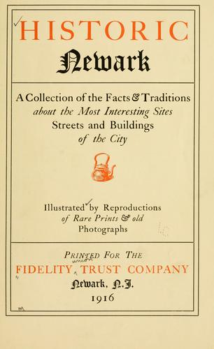 Historic Newark by Fidelity Union Trust Company.