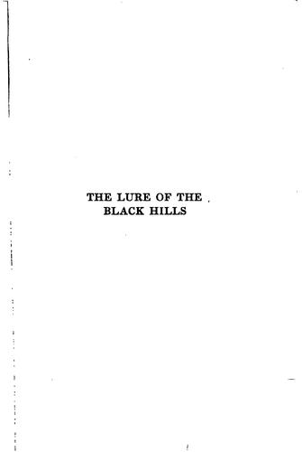 The lure of the Black Hills by D. Lange