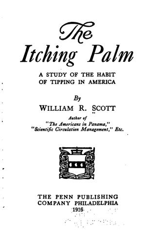 The itching palm by William Rufus Scott