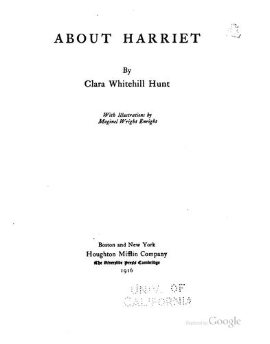About Harriet by Clara Whitehill Hunt