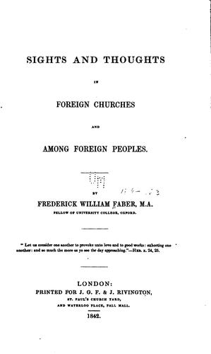 Sights and thoughts in foreign churches and among foreign peoples.