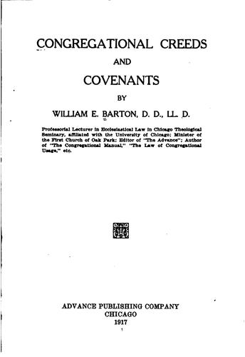 Congregational creeds and covenants by William Eleazar Barton