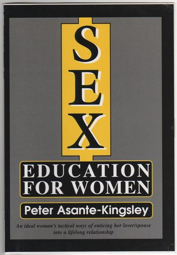 Sex Education for Women by Peter Asante Kingsley
