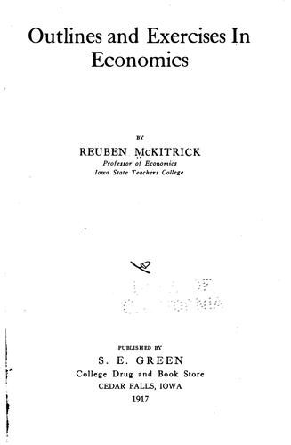 Outlines and exercises in economics by Reuben McKitrick